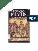 Caillois, Roger - Poncio Pilatos. El Dilema del Poder