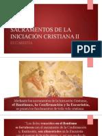 11.2.  Sacramentos de la Iniciación Cristiana II
