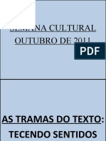 SEMANA CULTURAL_NOVEMBRO_2011_COESÃO E COERÊNCIA