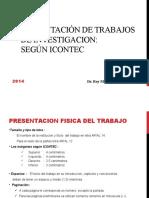 REGLAS PARA PRESENTACION DE TRABAJOS