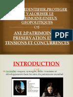 AXE 2 PATRIMOINE,LA PRESERVATION ENTRE TENSIONS ET CONCURRENCES