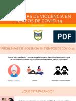 Problemas de violencia en tiempos de covid-19