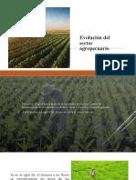 Evolución del sector agropecuario