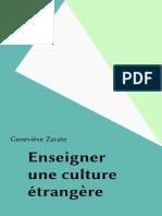 Enseigner une culture étrangère(incomplet)...Geneviève Zarate