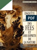 Brasey Edouard - Enquête Sur l'Existence Des Fées Et Des Esprits de La Nature