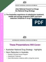 Australia Experience of HR in Drug Free Settings