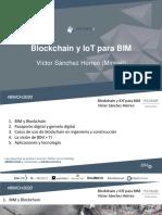 BIMon2020_10_Blockchain y IOT para BIM_Víctor Sánchez Hórreo_ Minsait Indra.pdf