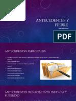 ANTECEDENTES Y FIEBRE (1)