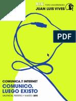 COMUNICA.T Internet, comunico luego existo. XIX Foro Universitario Juan Luis Vives
