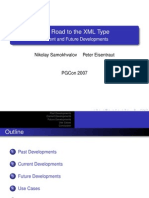 The Road to the XML Type. Current and Future Developments