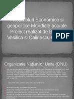 Ansambluri Economice si geopolitice Mondiale actuale.pptx