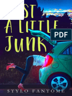 Stylo Fantome - Just A Little Junk