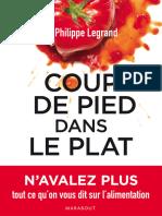 Legrand, Philippe - Coup de Pied Dans Le Plat. Pour Ne Plus Avaler Tout Ce Qu'on Nous Raconte Sur La Nutrition