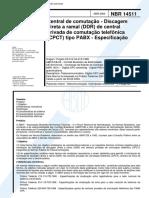 Abnt - Nbr 14511 - Central de Comutacao - Discagem Direta a Ramal (ddr) de Central Privada de Comutacao Telefonica (cpct) Tipo Pabx - Especificacao.pdf
