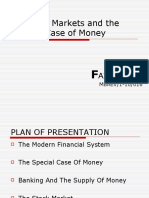 Financial Markets and the Special Case of Money