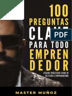 100 Preguntas Clave Para Todo Emprendedor - Carlos Muñoz