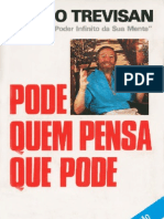 LAURO TREVISAN - PODE QUEM PENSA QUE PODE