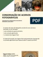 CONSERVAÇÃO DE ACERVOS FOTOGRÁFICOS