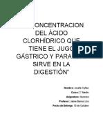 LA CONCENTRACION DEL ÁCIDO CLORHÍDRICO QUE TIENE EL JUGO GÁSTRICO Y PARA QUÉ SIRVE EN LA DIGESTIÓN