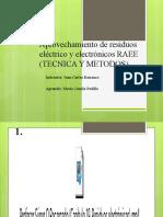 Aprovechamiento de residuos eléctrico y electrónicos RAEE (.pptx