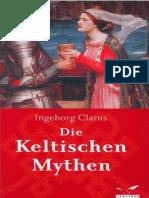 Clarus, Ingeborg - Die keltischen Mythen
