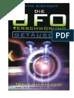 Bischoff, David - Die UFO Verschwörung - Getäuscht