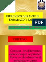 EJERCICIOS DURANTE EL EMBARAZO,   Y PARTO (YO)