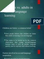 Children VS Adults' SLA