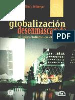 La globalizacion desenmascarada el imperialismo en el siglo XXI-1