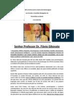 SENHOR PROFESSOR DR. FLÁVIO GIKOVATE