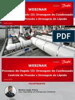 Webinar - Processo de Degelo - Drenagem de condensado - Controle pressão X Drenagem de líquido