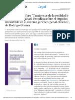 """Comentario al libro """"Trastornos de la realidad y estado de necesidad. Estudios sobre el impulso irresistible en el sistema jurídico-penal chileno"""", de Rodrigo Guerra"""