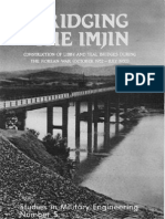 Bridging the Imjin Construction of Libby and Teal Bridges During the Korean War (October 1952 - July 1953