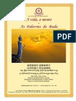 A Vida a Mente e as Palavras do Buda