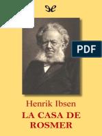 Ibsen, Henrik - La casa de Rosmer [53134] (r1.0)