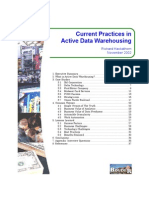 Current Practices in Active Data Warehousing