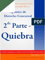 Apúntes de Derecho Concursal Segunda Parte Quiebra Leandro Manuel Araneda Torres Carlos Fernandes Reyes