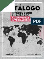 Catalogo introduccion al mercado audiovisual internacional.pdf