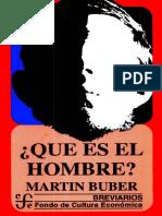 Martin Buber Que Es El Hombre PDF