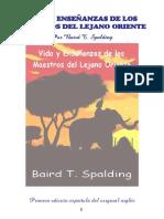 Baird T Spalding - Vida y Enseñanzas de los Maestros del Lejano  Oriente