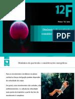Dinâmica_da_partícula_e_considerações_energéticas.pptx