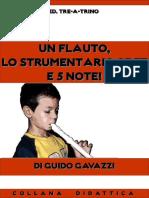 Un flauto, lo strumentario Orff e 5 note!