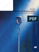 David Giles (auth.) - Illusions of Immortality_ A Psychology of Fame and Celebrity-Macmillan Education UK (2000).pdf