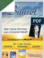 """Plakat zur autobiografischen Trilogie """"Sunrise - Sunshine - Sunset"""" von Christof Wolf"""