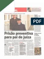 Prisão preventiva para o pai da juíza