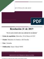 Resolución ejecutiva 031 de 2019