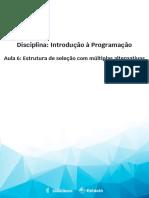 Aula 6 - Estrutura de seleção com múltiplas alternativas.pdf