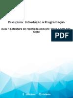 Aula 7 - Estrutura de repetição com pré-teste e com pós-teste