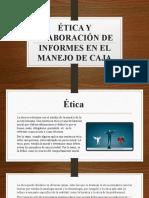 ÉTICA Y ELABORACIÓN DE INFORMES EN EL MANEJO.pptx