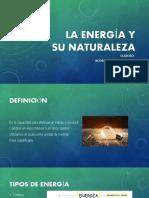 EXPO NO. 12. LA ENERGÍA Y SU NATURALEZA (PP) - RODRÍGUEZ JIMÉNEZ MAYRA (QUÍMICA III).pptx